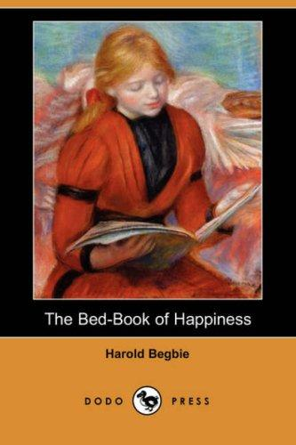 Download The Bed-Book of Happiness (Dodo Press)