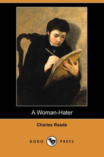 A Woman-Hater (Dodo Press)