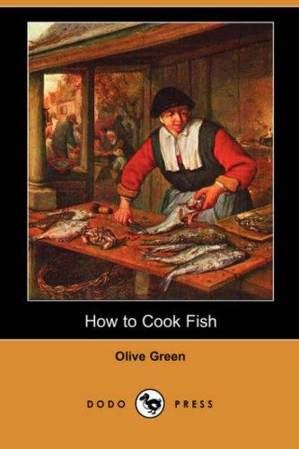 Download How to Cook Fish (Dodo Press)