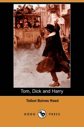 Tom, Dick and Harry (Dodo Press)