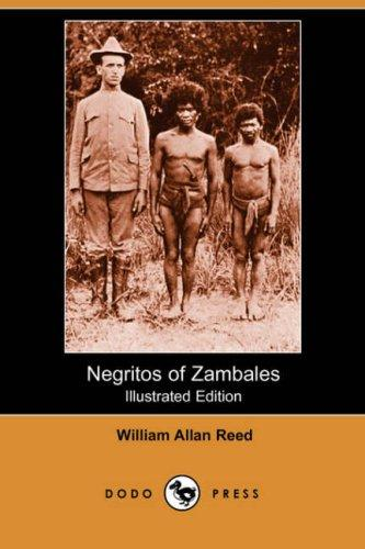 Negritos of Zambales (Illustrated Edition) (Dodo Press)
