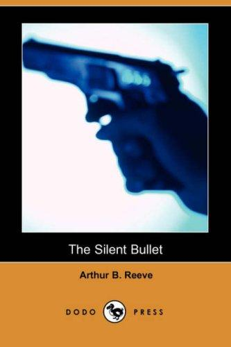 Download The Silent Bullet (Dodo Press)