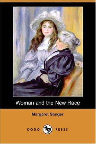 Download Woman and the New Race (Dodo Press)