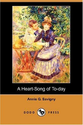 A Heart-Song of To-day (Dodo Press)