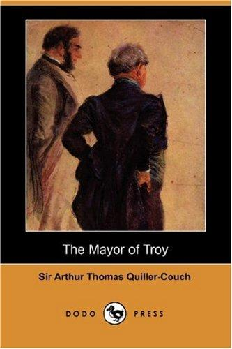 The Mayor of Troy (Dodo Press)