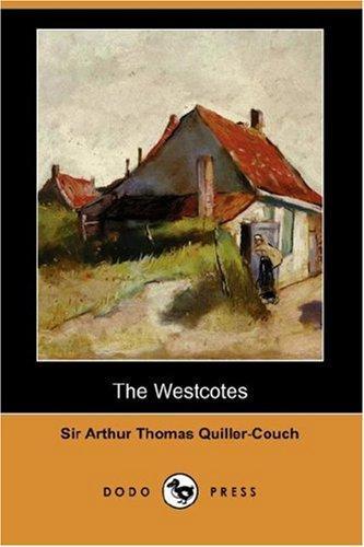 The Westcotes (Dodo Press)