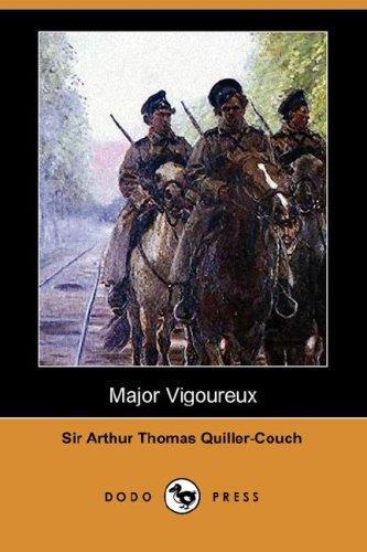 Major Vigoureux (Dodo Press)