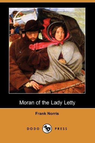 Moran of the Lady Letty (Dodo Press)