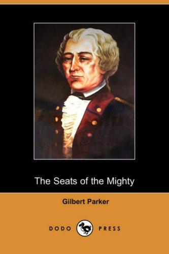 Download The Seats of the Mighty (Dodo Press)
