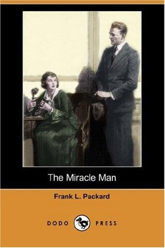 The Miracle Man (Dodo Press)