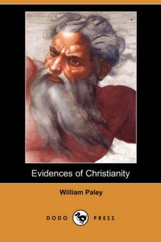 Download Evidences of Christianity (Dodo Press)
