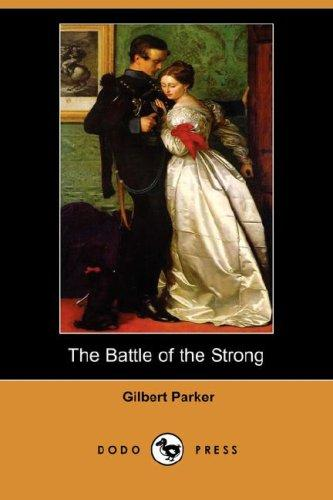 The Battle of the Strong (Dodo Press)