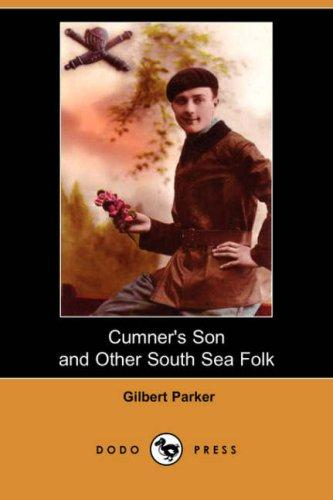 Download Cumner's Son and Other South Sea Folk (Dodo Press)