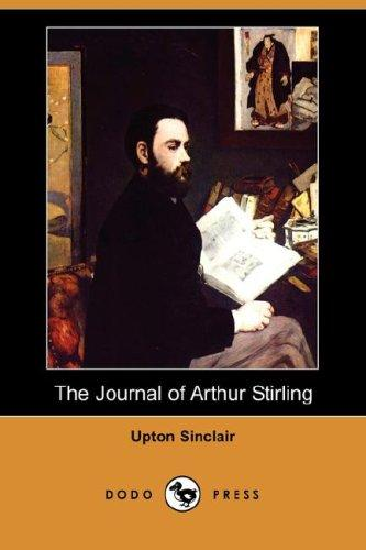 Download The Journal of Arthur Stirling (Dodo Press)
