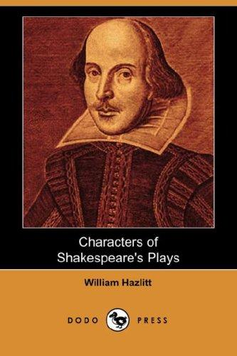 Download Characters of Shakespeare's Plays (Dodo Press)