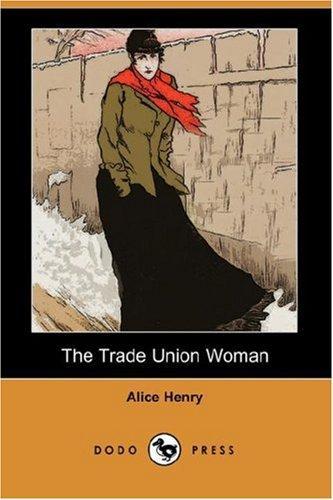 The Trade Union Woman (Dodo Press)