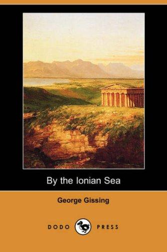 Download By the Ionian Sea (Dodo Press)
