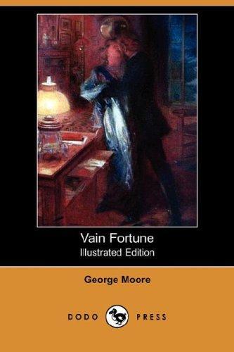 Vain Fortune (Illustrated Edition) (Dodo Press)