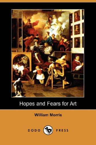 Download Hopes and Fears for Art (Dodo Press)