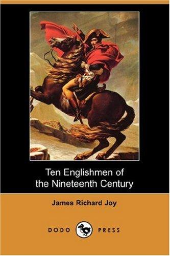 Download Ten Englishmen of the Nineteenth Century (Dodo Press)