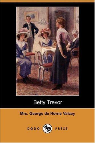 Download Betty Trevor (Dodo Press)