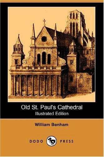 Old St. Paul's Cathedral (Illustrated Edition) (Dodo Press)