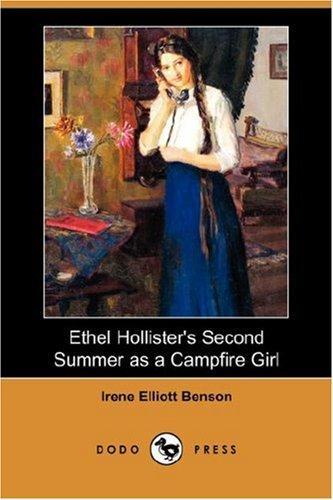 Download Ethel Hollister's Second Summer as a Campfire Girl (Dodo Press)