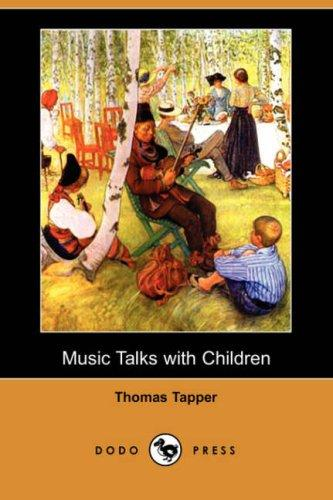 Music Talks with Children (Dodo Press)