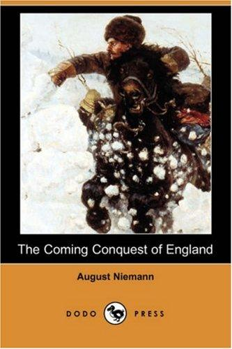 The Coming Conquest of England (Dodo Press)