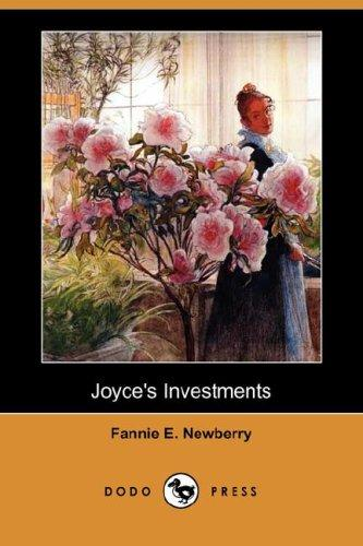 Joyce's Investments by Fannie E. Newberry