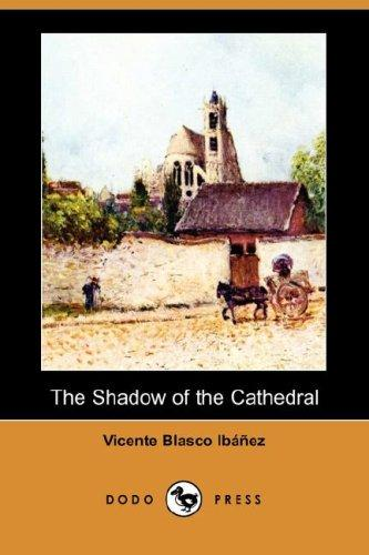 The Shadow of the Cathedral (Dodo Press)
