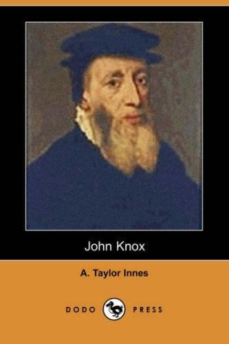 John Knox (Dodo Press)