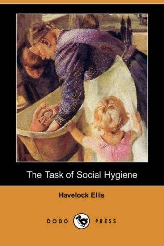 Download The Task of Social Hygiene (Dodo Press)
