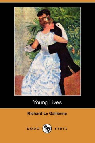 Download Young Lives (Dodo Press)
