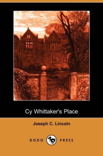 Cy Whittaker's Place (Dodo Press)