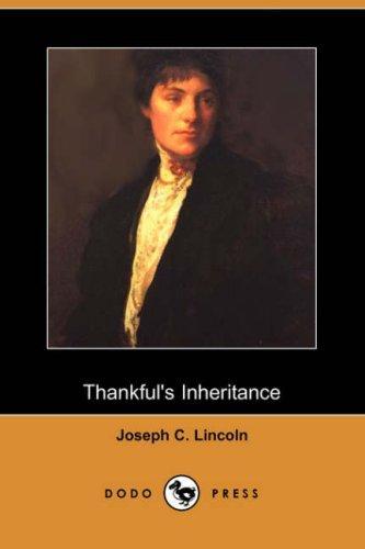 Thankful's Inheritance (Dodo Press)