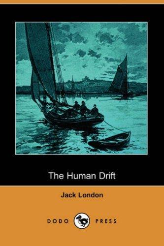 Download The Human Drift (Dodo Press)