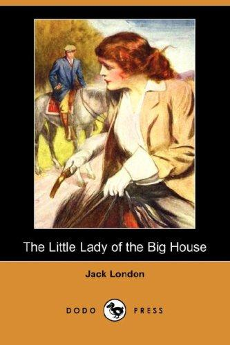 The Little Lady of the Big House (Dodo Press)