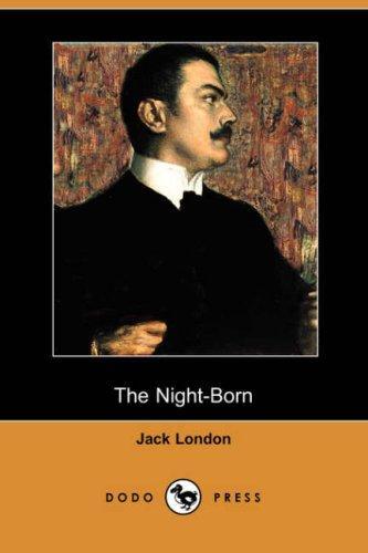 Download The Night-Born (Dodo Press)