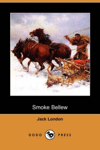 Download Smoke Bellew (Dodo Press)
