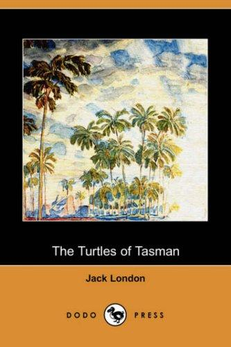 The Turtles of Tasman (Dodo Press)