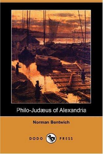 Philo-Judaeus of Alexandria (Dodo Press)