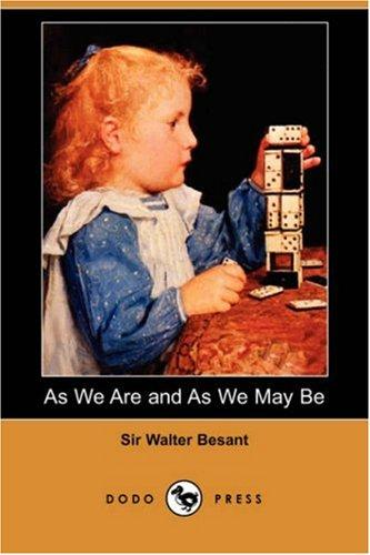 As We Are and As We May Be (Dodo Press)