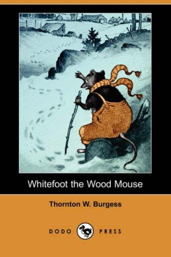 Download Whitefoot the Wood Mouse (Dodo Press)