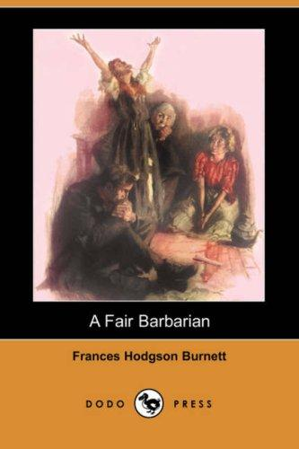 A Fair Barbarian (Dodo Press)