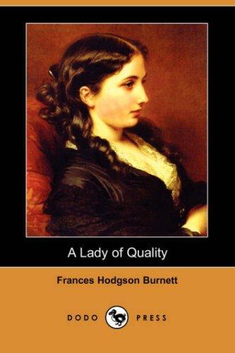 Download A Lady of Quality (Dodo Press)