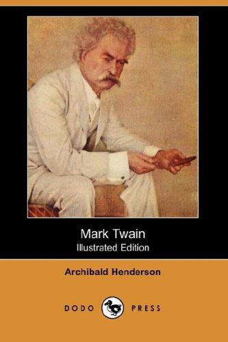 Download Mark Twain (Illustrated Edition) (Dodo Press)