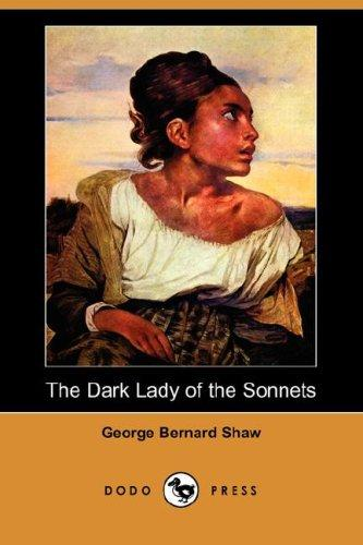 Download The Dark Lady of the Sonnets (Dodo Press)