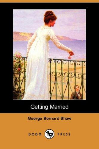 Download Getting Married (Dodo Press)