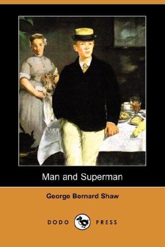 Download Man and Superman (Dodo Press)